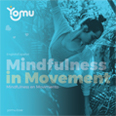 Mindfulness in movement.